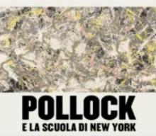 """Visita guidata """"Pollock e la scuola di New York"""""""